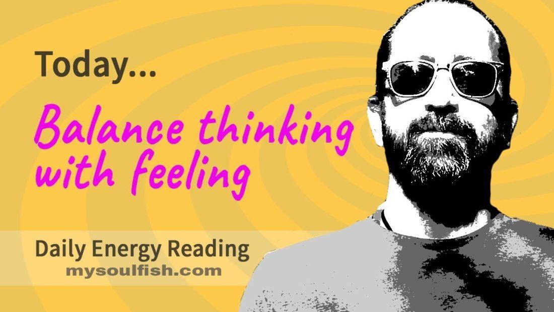 bring balance between thinking and feeling