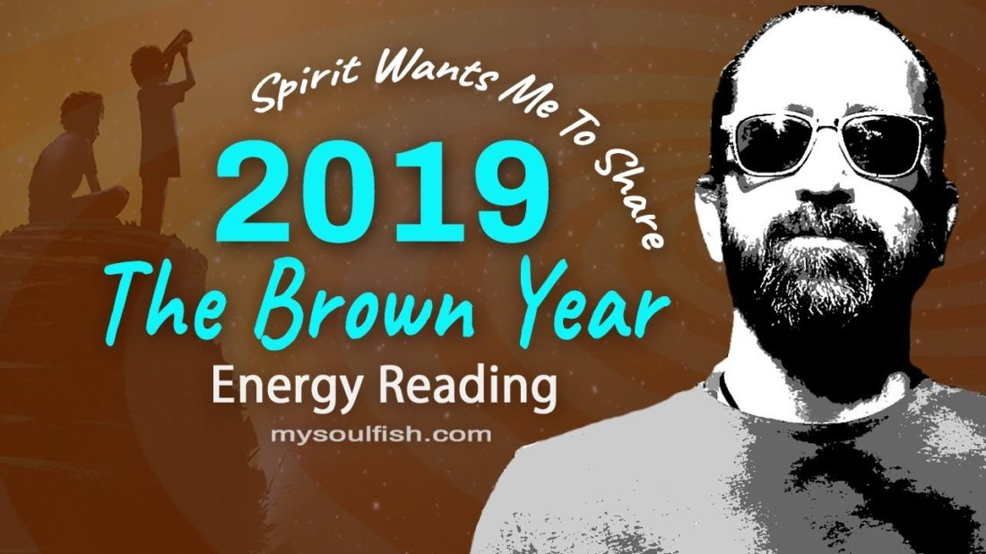 2019 Energy Reading * Important * The Brown Year