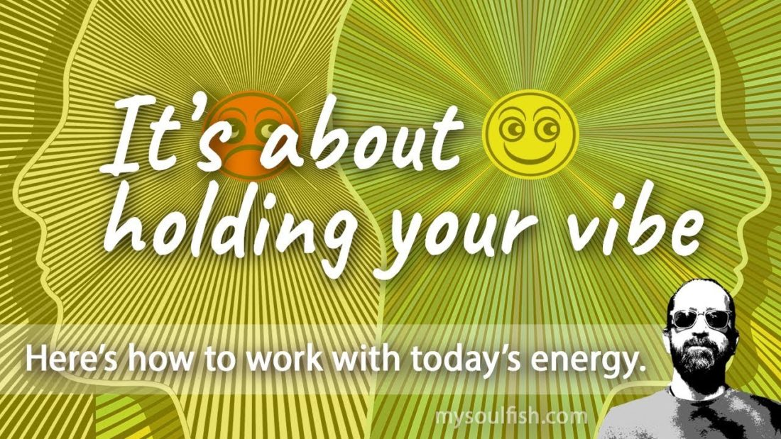 Today, it's about holding your vibe.