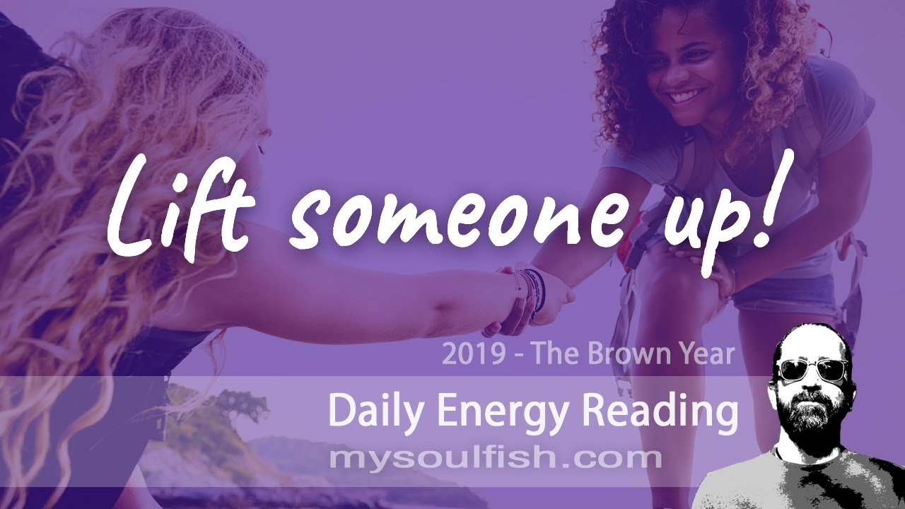 Today, you're needed to reach out and lift someone up