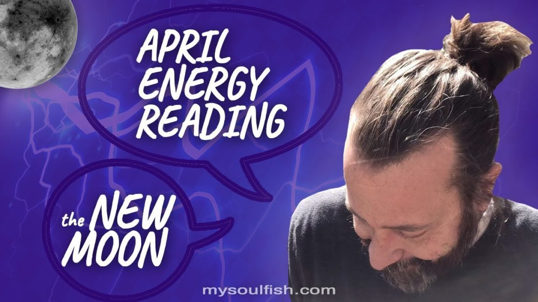 The New Moon ** April Energy Reading ** Creating a spirit of openness in you.